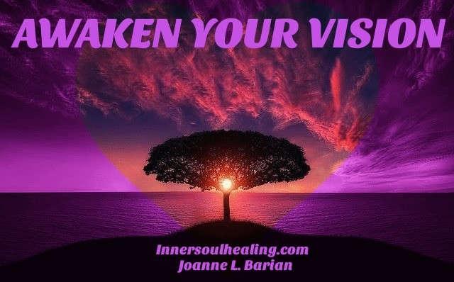 Awaken Your Vision